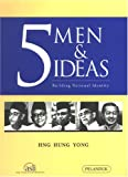 5 Men and Ideals : Building National Identity, Yong, Hng Hung, 9679788873
