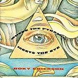 Tribute to Roky Erickson: Pyramid Meets Eye