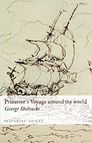 Book Seafarers' Voices, A Privateer's Voyage Round the World: No. 2 (Seafarers Voices 2)