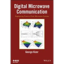 Digital Microwave Communication: Engineering Point-to-Point Microwave Systems