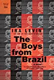 Image of The Boys from Brazil: A Novel (Pegasus Classics)