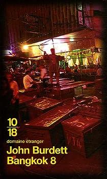 Bangkok 8 par Burdett