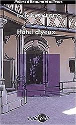 Hôtel d'yeux (Petite Nuit)