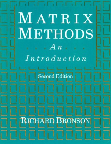 Matrix Methods, Second Edition: An Introduction