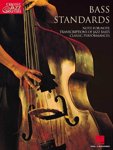 Read Online Bass Standards: Classic Jazz Masters Series pdf