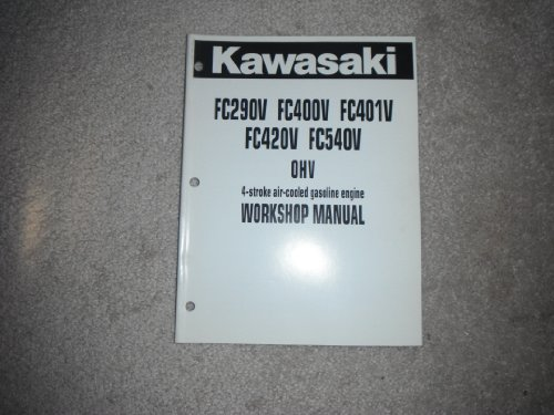 Kawasaki FC290V, FC400V, FC401V, FC420V, FC540V OHV 4 Stroke air-cooled Gasoline Engine Service Manual