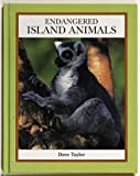 img - for Endangered Island Animals (Endangered Animals (Crabtree Hardcover)) book / textbook / text book