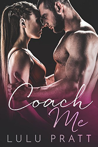Search : Coach Me: A Bad Boy Romance