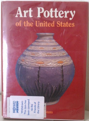 Art Pottery of the United States: An Encyclopedia of Producers and Their Marks, Together With a Directory of Studio Potters Working in the United st