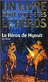 Le héros de Mynuit par Dever