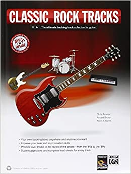 Rock Guitar Tracks: The Ultimate Backing Track Collection for Guitar, Book & MP3 CD