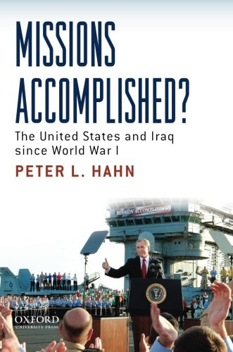 Missions Accomplished?: The United States and