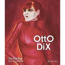 Otto Dix: The Evil Eye