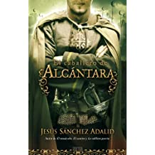 El caballero de Alcantara (Spanish Edition) (Zeta Limitada Edicion: Zeta Tapa Dura)