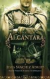 El Caballero de Alcantara, Jesus Sanchez Adalid, 8498724686