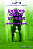 Famous Ghost Stories, Brian Haughton, 1448848407