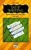 SAT II Writing Preparation Guide, Cliffs Notes Staff, 0822023253