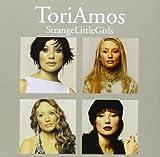 Strange Little Girls by Tori Amos (2001-09-17)