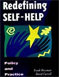 Redefining Self-Help in the Human Services: Policy and Practice