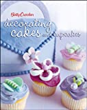 Betty Crocker Decorating Cakes and Cupcakes, Betty Crocker Editors, 0471753076