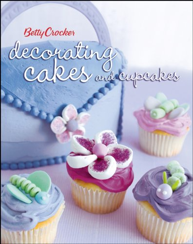 - Betty Crocker Decorating Cakes and Cupcakes (Betty Crocker Cooking)