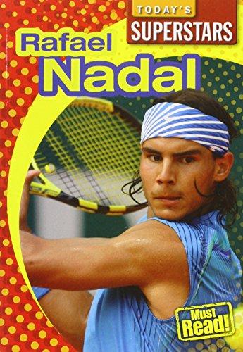Rafael Nadal (Today's Superstars)