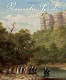 Romantic Spirits, Estill Curtis Pennington, 0615562655