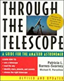 Through the Telescope, Patricia L. Barnes-Svarney and Michael R. Porcellino, 0071348042