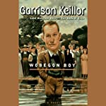 Wobegon Boy   Garrison Keillor