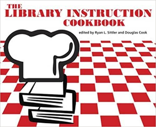 Amazon The Library Instruction Cookbook 9780838985113 Ryan L
