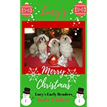 Lucy's Merry Christmas: Christmas book for early readers (Lucy's Early readers 1)