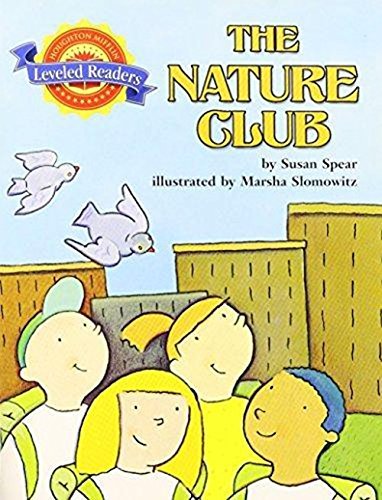 Houghton Mifflin Reading Leveled Readers: Fo Bio 2.5.5 Above Level The Nature Club pdf