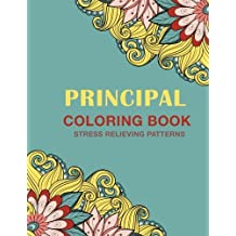 Principal Coloring Book: Stress Relieving Patterns