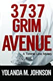 3737 Grim Avenue (A Detective Tommie Lane Mystery Book 2)