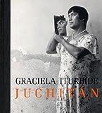 Graciela Iturbide - Juchitan