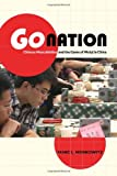 Go Nation: Chinese Masculinities and the Game of Weiqi in China (Asia: Local Studies / Global Themes), Marc L. Moskowitz, 0520276310