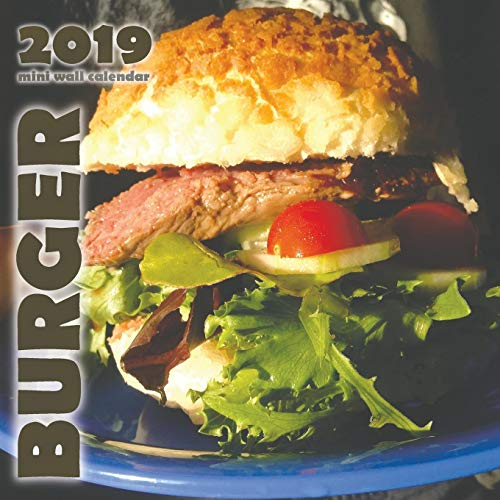 Burger 2019 Mini Wall Calendar by Wall Publishing