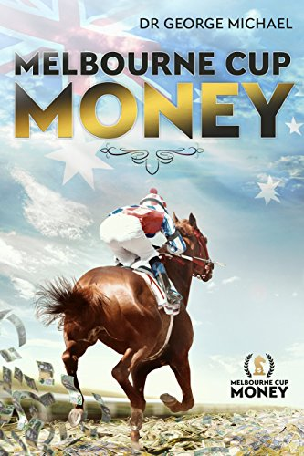 Melbourne Cup Money by [Michael, George]