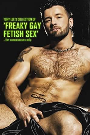 Gay freaky sex