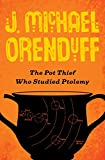 The Pot Thief Who Studied Ptolemy (The Pot Thief Mysteries)