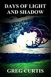 Days Of Light And Shadow