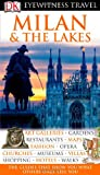 Milan and the Lakes, Dorling Kindersley Publishing Staff, 0756624436