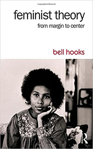 Feminist Theory: From Margin to Center: bell hooks: 9781138821668 ...