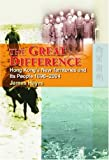 The Great Difference : Hong Kong's New Territories and Its People, 1898-2004, Hayes, James, 9622097944