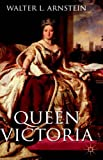 Queen Victoria by Walter L. Arnstein front cover