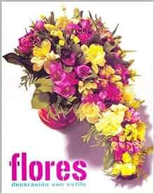 Decoracion Floral/ Floral Decoration (Spanish Edition): Felisa Minguet