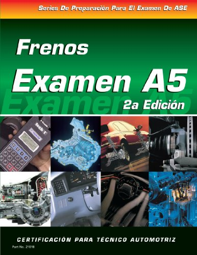 ASE Test Prep Series -- Spanish Version, 2E (A5): Automotive Brakes (Delmar Learning's ASE Test Prep Series) by Brand: Cengage Learning