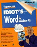 The Complete Idiot's Guide to Word for Windows 95, Dan Bobola, 0789703785