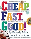 Cheap. Fast. Good!, Beverly Mills and Alicia Ross, 0761138188
