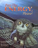 Pass the Energy, Please!, Barbara Shaw McKinney, 1584690011